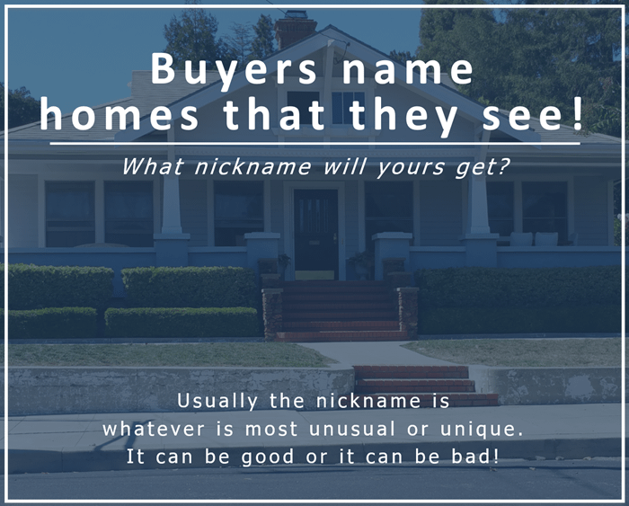 What nickname will your house get?